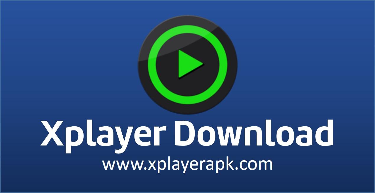 xplayer download