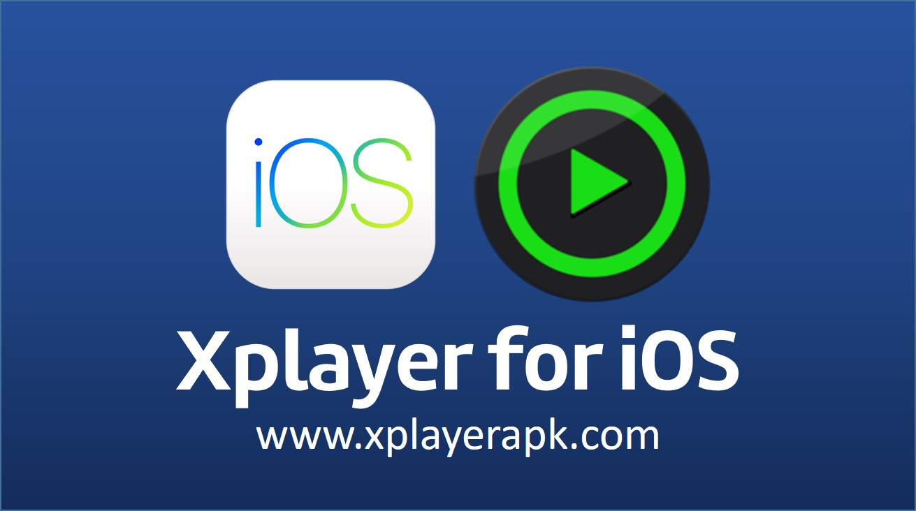 xplayer for ios